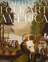 Shared Legacy : Folk Art in America