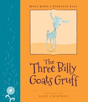 Once Upon A Timeless Tale: Three Billy Goats Gruff