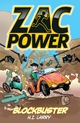 Zac Power: Blockbuster