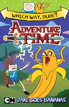 Adventure Time Which Way Dude: Jake Goes Bananas