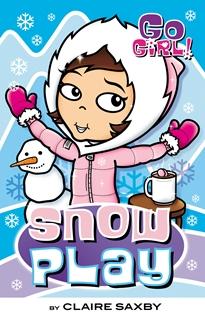Go Girl! #22 Snow Play