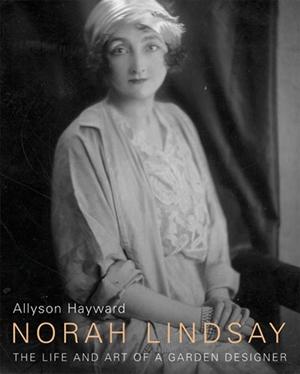 Norah Lindsay The Life and Art of a Garden Designer
