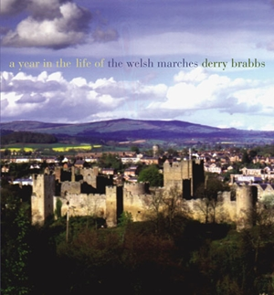 A Year in the Life of the Welsh Marches