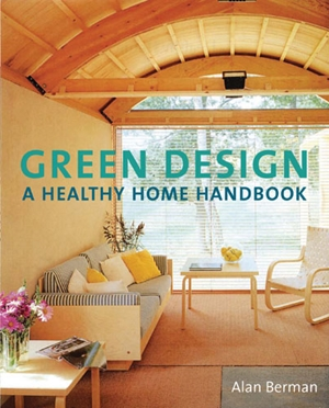 Green Design A Healthy Home Handbook