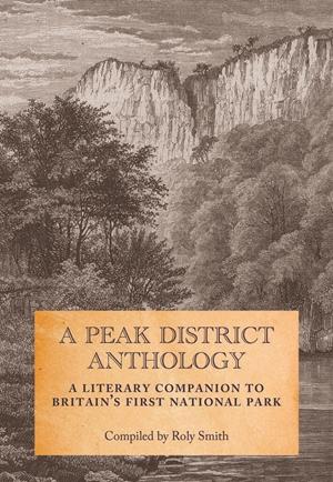 A Peak District Anthology