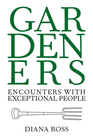 Gardeners Encounters with Exceptional People