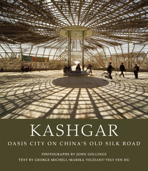 Kashgar Oasis City on China's Old Silk Road