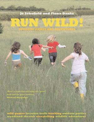 Run Wild! Outdoor Games and Adventures