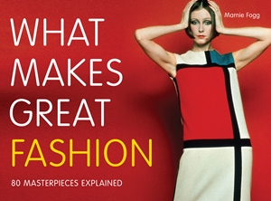 What Makes Great Fashion