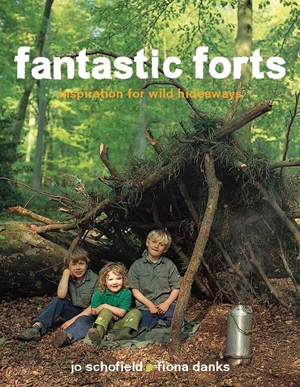 Fantastic Forts inspiration for wild hideaways