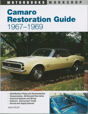 Camaro Restoration Guide, 1967-1969