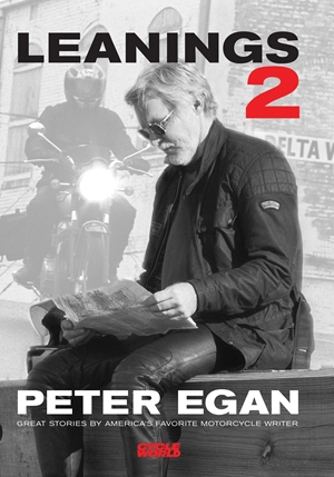 Leanings 2 Great Stories by America's Favorite Motorcycle Writer