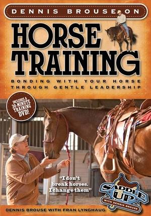Dennis Brouse on Horse Training (Paperback + DVD)