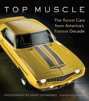 Top Muscle The Rarest Cars from America's Fastest Decade