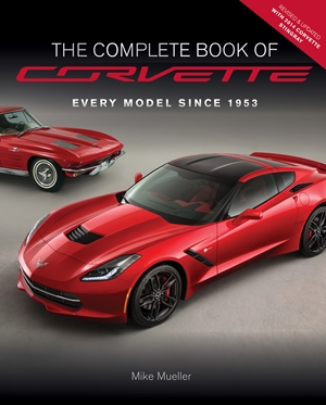 The Complete Book of Corvette - Revised & Updated