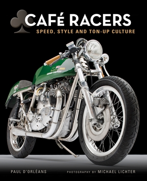 Cafe Racers Speed, Style, and Ton-Up Culture