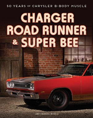 Charger, Road Runner & Super Bee