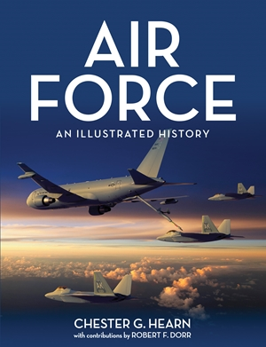 Air Force An Illustrated History