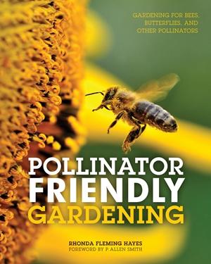 Pollinator Friendly Gardening