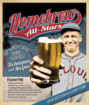 Homebrew All-Stars Top Homebrewers Share Their Best Techniques and Recipes