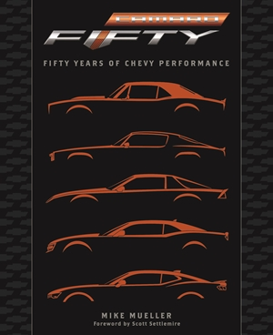 Camaro Fifty Years of Chevy Performance