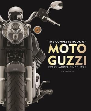 The Complete Book of Moto Guzzi