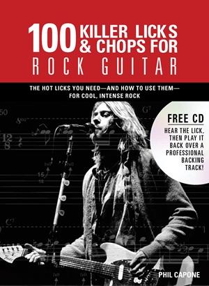 100 Killer Licks And Chops For Rock Guitar