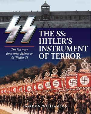 The SS: Hitler's Instrument of Terror