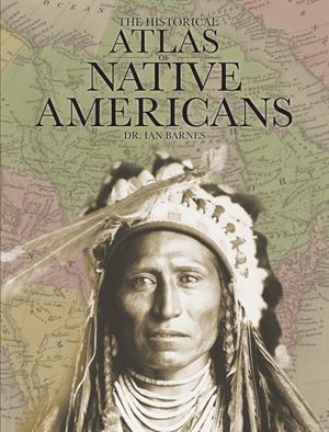 The Historical Atlas of Native Americans