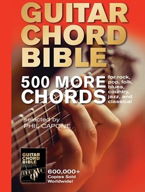 Guitar Chord Bible:  500 More Chords