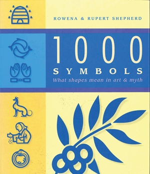 1000 Symbols What shapes mean in art and myth