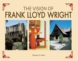 The Vision of Frank Lloyd Wright