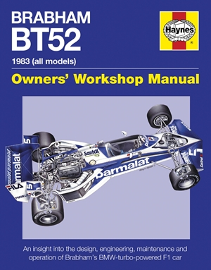 Brabham BT52 Owners' Workshop Manual 1983 (all models)
