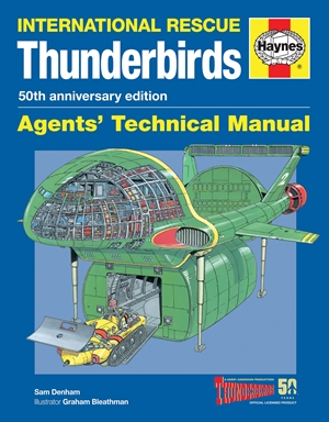 Thunderbirds Agents' Technical Manual - 50th Anniversary Edition