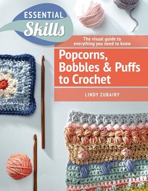 Crochet Puffs, Popcorns, & Bobbles