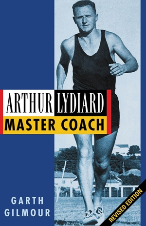 Arthur Lydiard - Revised Edition