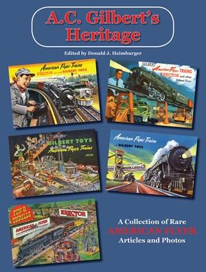 A.C. Gilbert's Heritage