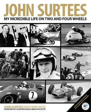 John Surtees My Incredible Life On Two And Four Wheels