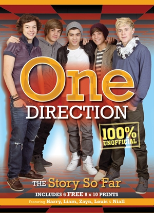 One Direction The Story So Far, Includes 6 FREE 8x10 Prints