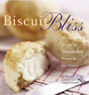 Biscuit Bliss 101 Foolproof Recipes for Fresh and Fluffy Biscuits in Just Minutes