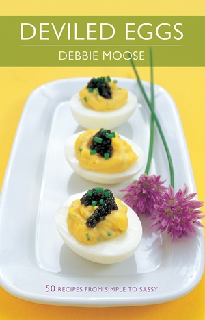 Deviled Eggs 50 Recipes from Simple to Sassy
