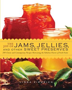 The Joy of Jams, Jellies, & Other Sweet Preserves
