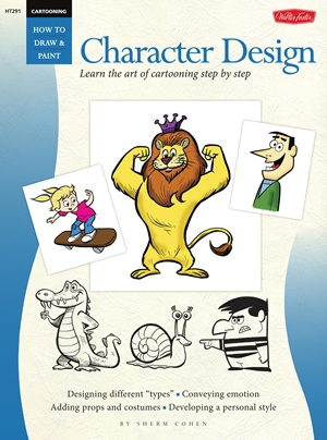 Cartooning: Character Design