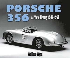 Porsche 356 A Photo History 1948-1965