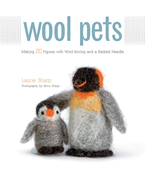 Wool Pets Making 20 Figures with Wool Roving and a Barbed Needle
