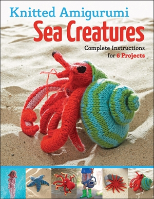 Knitted Amigurumi Sea Creatures