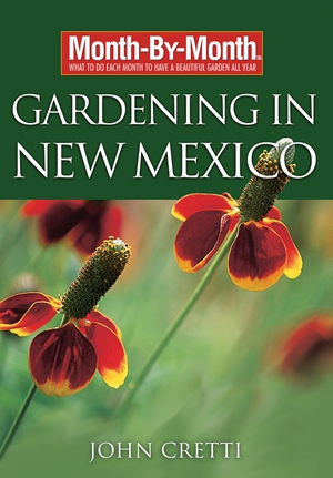 Month-By-Month Gardening in New Mexico