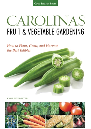 Carolinas Fruit & Vegetable Gardening