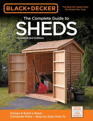 Black & Decker Complete Guide to Sheds 3rd Edition