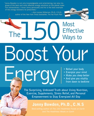 The 150 Most Effective Ways to Boost Your Energy